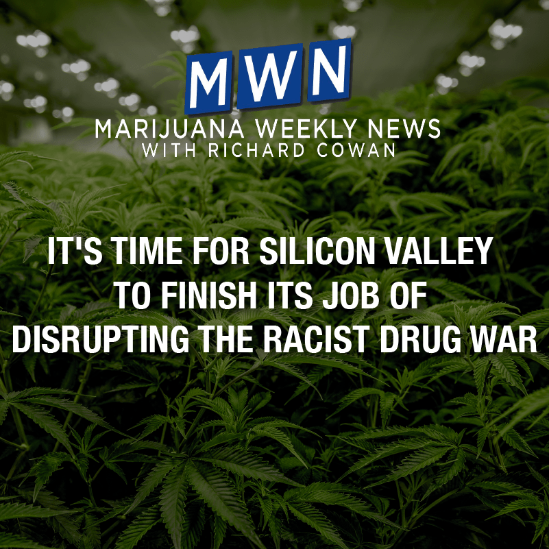It's Time for Silicon Valley To Finish Its Task of Disrupting the Racist Drug War